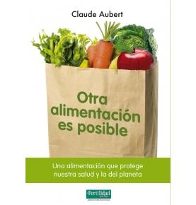 """Otra alimentación es posible"""", Claude Auber"""