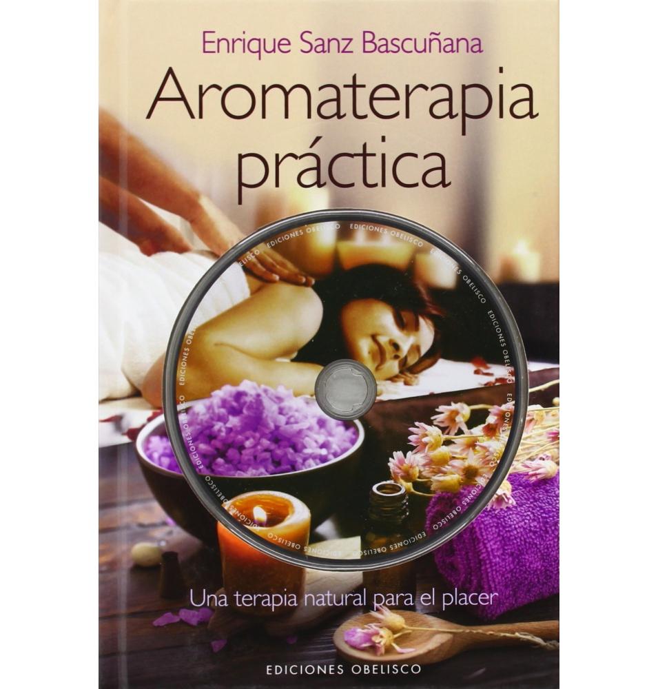 Aromaterapia práctica, Enrique Sanz Bascuñana (+ Dvd)  de Terpenic Labs