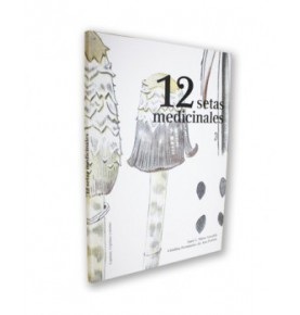 "Libro ""12 setas medicinales"", Hifas da terra  de Hifas da Terra"