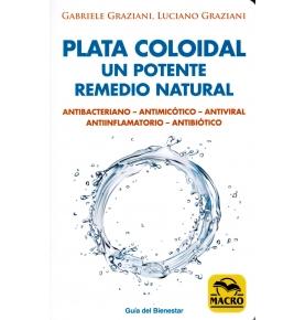 """""""Plata coloidal, un potente remedio natural"""", Gabriele Graziani y Luciano Graziani  de"""