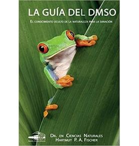 """Libro """"La guía del DMSO"""", Dr. Harmut P.A. Discher  de"""