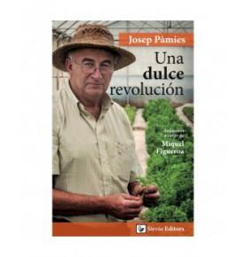"""Libro """"Una dulce revolución"""", Josep Pàmies  de Pàmies vitae"""